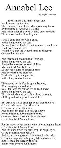 Annabel Lee is a love poem that Edgar Allan Poe wrote. The poem was more of what Edgar Allan Poe was feeling or his emotions. Edgar Allan Poe, Edgar Allen Poe Quotes, Poetry Edgar Allen Poe, Edgar Allen Poe Tattoo, Annabel Lee, Writers And Poets, The Words, Pretty Words, Beautiful Words