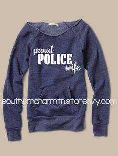Proud Police Wife LEO Law Enforcement Slouchy Sweater from Southern Charm