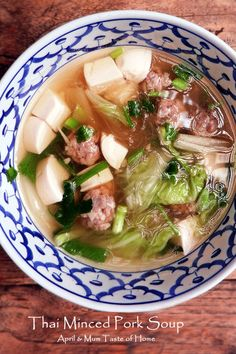 Thai Minced Pork Soup | Light tender lusciousness from pork, tofu and fresh vegetables #healthy