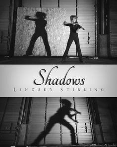Shadows by Lindsey Stirling