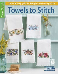 Leisure Arts Towels to Stitch - Cross Stitch Pattern. Cross stitch towels for the bath and kitchen make quick and easy gifts to delight someone special. Here ar Cross Stitch Books, Cross Stitch Borders, Counted Cross Stitch Patterns, Cross Stitching, Cross Stitch Embroidery, Learn Embroidery, Hand Embroidery Patterns, Embroidery Designs, Butterfly Embroidery