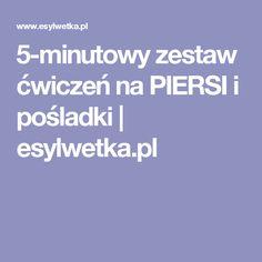 5-minutowy zestaw ćwiczeń na PIERSI i pośladki   esylwetka.pl