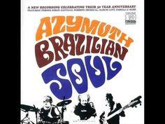 Azymuth - Brazilian Soul - Album Completo/Full Album