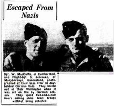 1944 Sgt W McGuffie of Cumberland and Flight Sergt. S Jeacooke of Maryborough (Qld)  photographed at their base after 20 days behind german lines.
