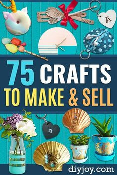crafts to sell - 75 crafts to make and sell easy diy ideas for Cheap Things To Sell on Etsy, Online and for Craft Fairs. Make Money with These Homemade Crafts for Teens, Kids, Christmas, Summer, Mother�s Day Gifts #crafts #diy Crafts To Make And Sell Easy, Homemade Crafts, Diy Crafts For Kids, Fun Crafts, Sell Diy, Kids Diy, Paper Crafts, Decor Crafts, Children Crafts