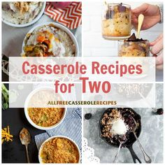 Just the Two of Us: 28 Casserole Recipes for Two - - Just the Two of Us: 28 Casserole Recipes for Two Cooking For Two Make tonight Date Night and try one of these casserole recipes for two!