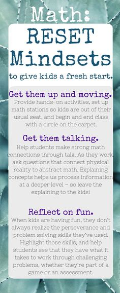When students are engaged in solving hands-on math problems in context, sometimes they forget they're doing math. They're moving, talking, and having fun. And in the end, it's the teachers job to host a reflective discussion that helps students realize that they just tackled a complex math challenge. That last reflection component is the key to resetting kids' math mindset. http://www.elementarymathconsultant.com/reset-math-mindsets/