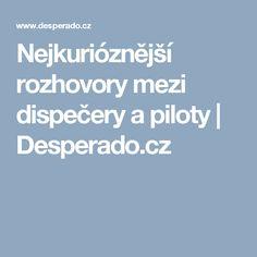 Nejkurióznější rozhovory mezi dispečery a piloty | Desperado.cz