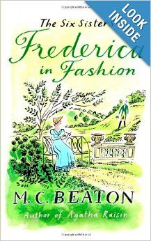 Frederica in Fashion (Six Sisters Series): M. C. Beaton: 9781849014908: Amazon.com: Books