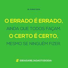 16/06/2014 #ideiasarejadastododia