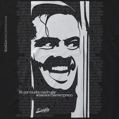 """Camiseta para los forofos del cine de terror de calidad. Camiseta basada en el psicópata que interpreta Jack Nicholson en la película de Stanley Kubrick """"El Resplandor"""" o """"The Shining"""" www.diablocamisetas.com"""
