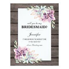 Will you be my Bridesmaid? | Rustic Succulents Card - will you be my bridesmaid diy customize personalize design idea card cards wedding bride