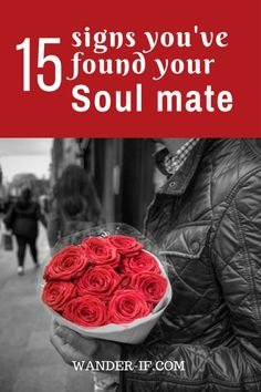 15 Signs You've Found Your Soulmate - Read these soul mate signs to find out if you're with the right one or wasting your time. THIS is what you deserve!