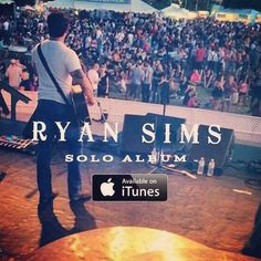 Ryan Sims - Album available on iTunes!