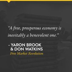 A quote from Free Market Revolution.
