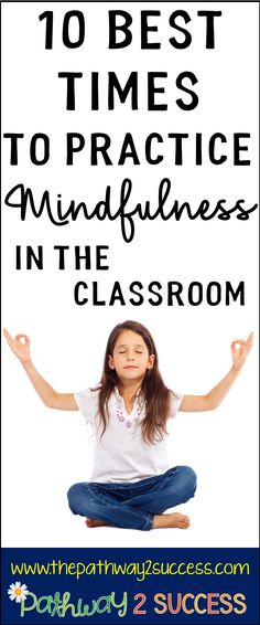 10 best times to practice mindfulness with kids and young adults