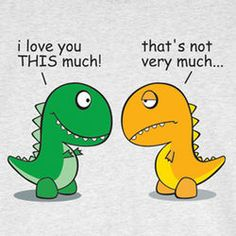 Adult I Love You This Much Dinosaur Shirt