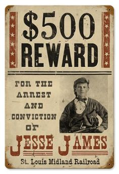 Vintage Wanted Jesse James Metal Sign. Nostalgic wall decor reproduction. Unique gift idea. Made in USA! - Your Nostalgia Store Since 2002 - Jackandfriends.com