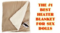 Best Electric Heater Blanket For Sex Dolls