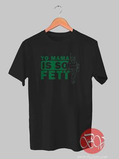 Fett Mama Tshirt //Price: $14.50    #clothing #shirt #tshirt #tees #tee #graphictee #dtg #bigvero #OnSell #Trends #outfit #OutfitOutTheDay #OutfitDay