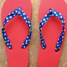 4th of July flip flops. Cost only $2.25. Dollar tree has flip flops for $1.00 got the ribbon at Micheals for $1.00.