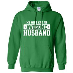 My Wife Has An Awesome Husband T Shirt Gift Cool hipster swag mens... ($40) ❤ liked on Polyvore featuring tops, hoodies, hooded sweatshirt, hipster hoodies, green hoodie, sweatshirt hoodies and green hoodies