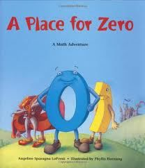A Place for Zero - Math Literature/ numbers and operations (place value, number sense) Math Literature, Math Books, Math Place Value, Place Values, Teaching Reading, Teaching Math, Math Literacy, Numeracy, Kindergarten Math