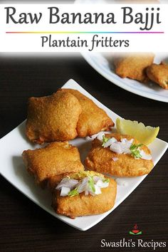 Banana bajji are a popular batter fried snack made with plantain, gram flour, spices & herbs. Indian Snacks, Indian Food Recipes, Vegetarian Recipes, Snack Recipes, Plantain Fritters, Bangladeshi Food, Raw Banana, Gram Flour, No Cook Desserts