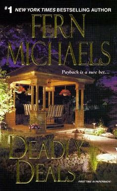 deadly deals by fern michaels book 16 of the sisterhood series
