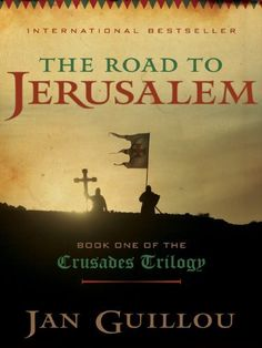 The Road to Jerusalem: Book One of the Crusades Trilogy by Jan Guillou. $9.33. 448 pages. Author: Jan Guillou. Publisher: HarperCollins e-books; 1 edition (April 21, 2009)