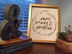 Sweet Sassy and Southern Print Southern Wall Art by MagpiePrintCo
