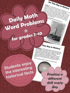 An engaging word problem for each day, August through December (153 problems in all), each based on a historical event on that date.  Students love the interesting facts that connect to history, science, and pop culture.  A variety of math skills are practiced each month.  Problem sets for grades 4-6 and 7-10 are available.
