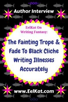 The Fainting Trope & Fade To Black Cliche Writing Illnesses Accurately