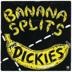Banana Splits, The Dickies