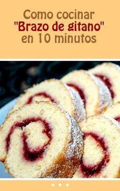 """How to cook """"Gypsy Arm"""" in 10 minutes Mexican Sweet Breads, Mexican Food Recipes, Sweet Recipes, Cake Recipes, Dessert Recipes, Pan Dulce, Pastry Cake, Homemade Cakes, No Bake Desserts"""