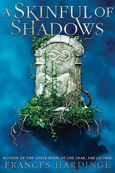 """Read """"A Skinful of Shadows"""" by Frances Hardinge available from Rakuten Kobo. A Skinful of Shadows is a dark YA historical fantasy set in the early part of the English Civil War. Makepeace is an ill. New Books, Good Books, Books To Read, The Lie Tree, Young Adult Fiction, Fantasy Setting, Books For Teens, Tween Books, Fantasy Books"""