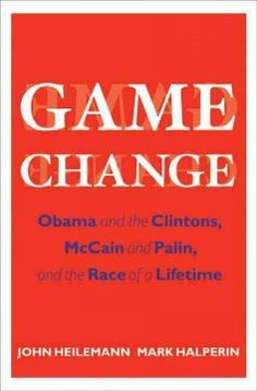 Game Change, by John Heilemann and Mark Halperin (324.973 Hei):  From two of the best political reporters in the country comes the gripping inside story of the historic 2008 presidential election.