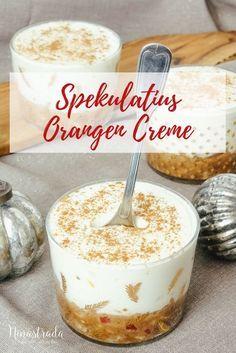Nachspeise im Glas für Weihnachten: Rezept für Spekulatius Orangencreme. Ein leckeres Weihnachtsdessert als Abschluss des Weihnachtsessen, Der Nachtisch ist schnell gemacht und das Rezept sehr einfach,