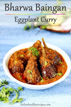 Bharwa baingan is a Indian style eggplant curry made by simmering small eggplants in a spicy onion m Indian Eggplant Recipes, North Indian Recipes, Eggplant Dishes, Indian Food Recipes, Eggplant Curry Indian, Brinjal Recipes Indian, Indian Vegetable Recipes, Indian Curry, Veg Recipes