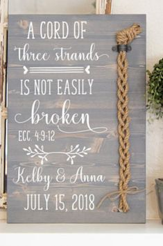 Cord of three strands is not easily broken sign. I'm thinking of getting this for my wedding! It's the perfect unity symbol for our new family unit with my fiancee and step son! Cord of Three Strands wood ceremony sign, Unity Cords, Unity Ceremony, A cord of three strands is not easily broken. Ecc 4:9-12, Unity Cord #weddingsigns #woodsigns #ad #weddingdecor
