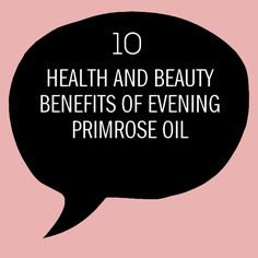 Art Loves Company: 10 Health and Beauty Benefits of Evening Primrose Oil Prim Rose Oil Benefits, Evening Primrose Oil Benefits, Natural Healing, Au Natural, Oils For Sleep, Health And Wellbeing, Health Benefits, Beauty Tips For Hair, Health Matters
