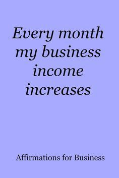 for business success Every month my business income increases. Affirmations for business successEvery month my business income increases. Affirmations for business success Wealth Affirmations, Morning Affirmations, Law Of Attraction Affirmations, Law Of Attraction Quotes, Positive Affirmations For Success, Affirmations For Kids, Vision Boarding, Positive Thoughts, Positive Quotes