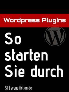 So starten Sie durch mit Wordpress-Plugins. #Wordpress #Plugins