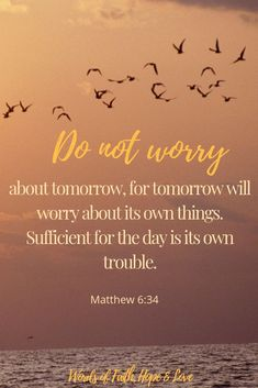 Bible Verses to Live By:God has been faithful for thousands of years, and won't stop today. So do not be anxious about the things you may not have tomorrow. Let go and let God Bible Verses For Hard Times, Encouraging Bible Verses, Bible Encouragement, Biblical Quotes, Favorite Bible Verses, Religious Quotes, Bible Verses Quotes, Bible Scriptures, Faith Quotes