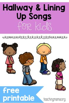 Hallway Songs for Kids- these 10 songs and chants are a great way to transition to lining up for the hall! Click through to get the free printables!