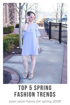 Top 5 Spring Fashion Trends 2018 - Wondering what the top spring trends  will be in 2018? Fashion blogger COVET by tricia shares her top 5 spring  must-haves ...