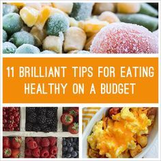 11 Brilliant Tips For Eating Healthy On A Budget