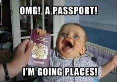 OMG! A PASSPORT! IM GOING PLACES!