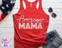 American Mama Shirt, July Fourth Mom Shirt, 4th of July Tank, Fourth of July Tank, American Mama, Patriotic Shirt, Independence Day Shirt Mommy And Me Shirt, Mommy And Me Outfits, Mama Shirt, Pregnancy Announcement Shirt, Pregnancy Shirts, Cute Shirts, Funny Shirts, Funny Drinking Shirts, Cheap Vinyl