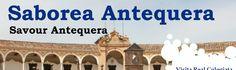 Saborea Antequera, Málaga  Nace de la idea de fusionar lo más representativo de esta bella ciudad, como son el patrimonio y la gastronomía, facilitando así un conocimiento más profundo de las raíces de nuestra cultura y modo de vida.